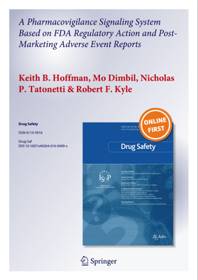 A Pharmacovigilance Signaling System Based on FDA Regulatory Action and Post-Marketing Adverse Event Reports-1