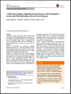 A Pharmacovigilance Signaling System Based on FDA Regulatory Action and Post-Marketing Adverse Event Reports