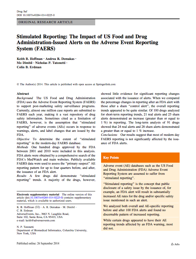 Stimulated Reporting: The Impact of US Food and Drug Administration-Issued Alerts on the Adverse Event Reporting System (FAERS)