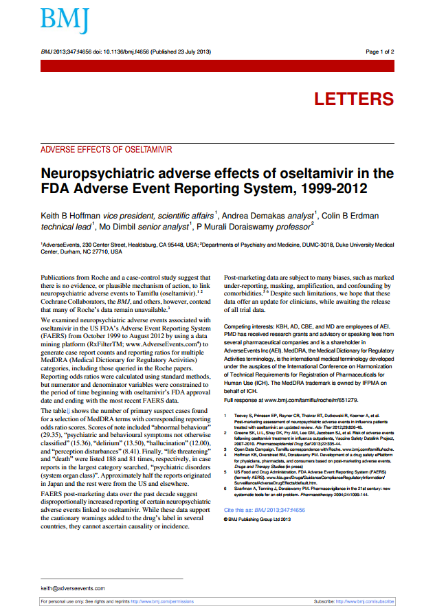 Neuropsychiatric adverse effectsof oseltamivir in the FDA Adverse Event Report System, 1999-2012