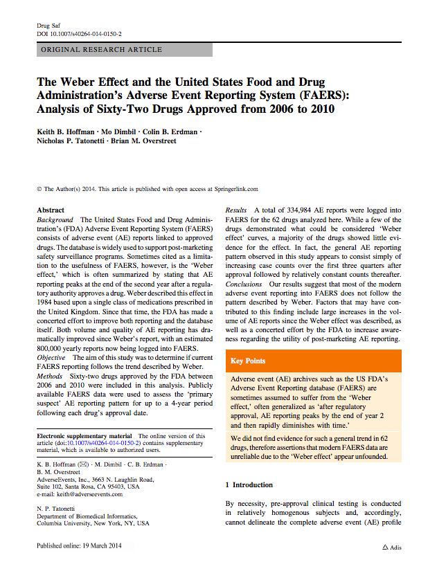 The Weber Effect and FAERS: Analysis of Sixty-Two Drugs Approved from 2006 to 2010